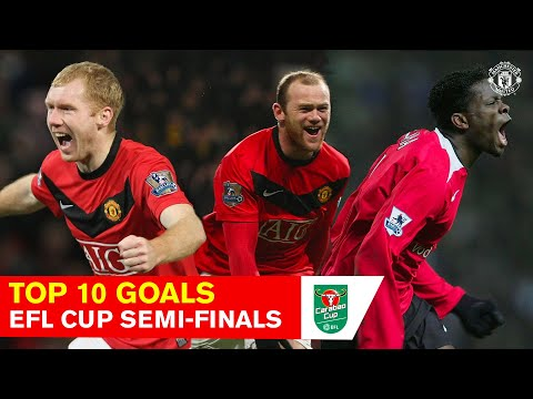 Top 10 League Cup Semi-Final Goals | Manchester United | Carabao Cup | Rooney, Giggs, Nani, Scholes