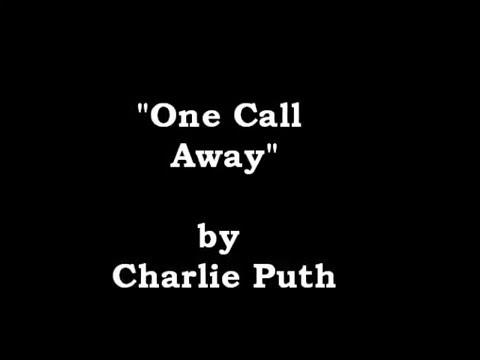 One Call Away (Lyrics) by Charie Puth