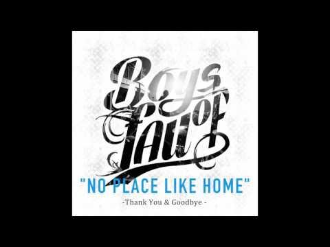 Boys of Fall - No Place Like Home