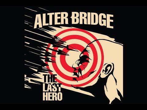Alter Bridge - The Last Hero (2016) [Special Edition] [Full Album]