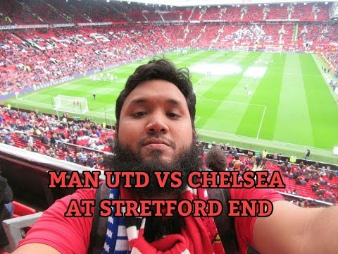 Old Trafford Match Day! (Man Utd vs Chelsea)