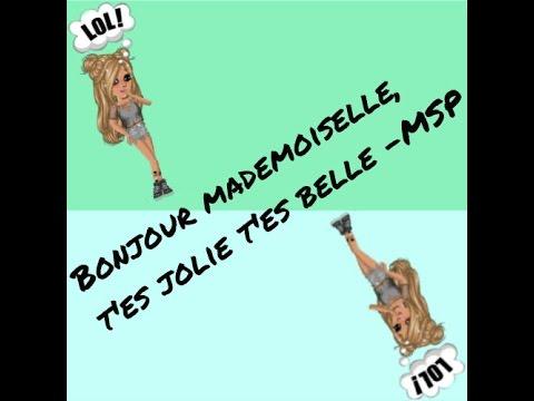 Bonjour Mademoiselle, T'es Jolie T'es Belle   Msp streaming vf