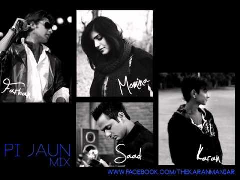 Farhan Saeed - Pi Jaun Mix