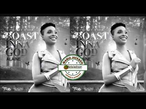 Download Alaine - Boast Inna God (@Alainesinga)