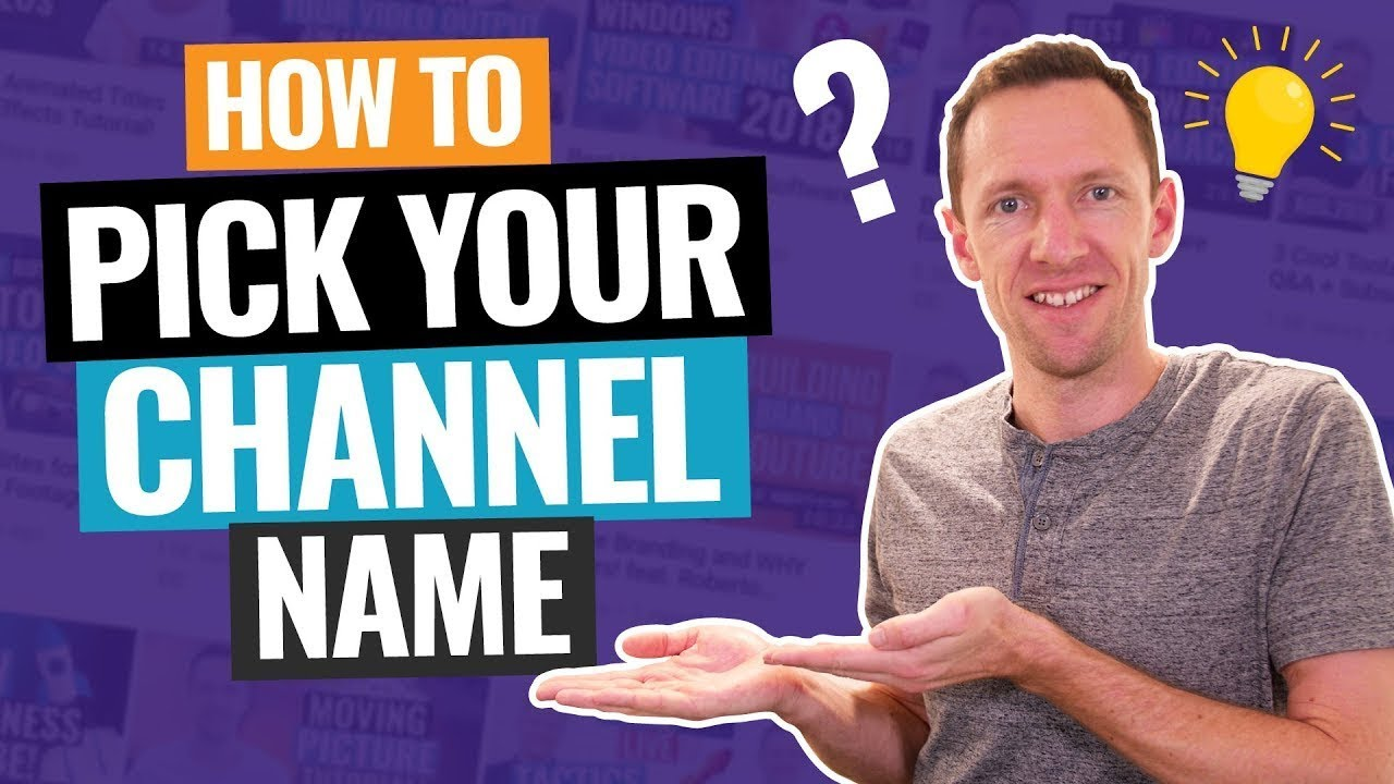 Youtube Channel Names 6 Steps To Pick Your Channel Name