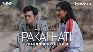 Thumbnail of Pakai Hati Season 2 – Episode 3