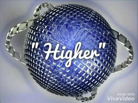 """Higher"" By Unspoken"
