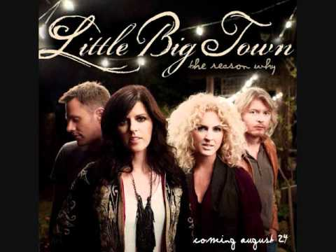 """Little Big Town """"The Reason Why"""""""