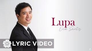 Erik Santos - Lupa (Lyric Video)
