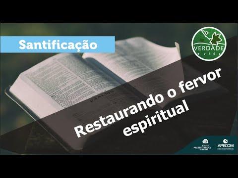 0684 - Restaurando o fervor espiritual
