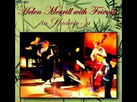 ヘレン・メリル Helen Merrill with Friends - Sometimes I Feel Like A Motherless Child