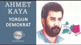 Video Yorgun Demokrat (Ahmet Kaya) download MP3, 3GP, MP4, WEBM, AVI, FLV Januari 2018