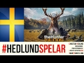 The Hunter: Call Of The Wild - #HedlundSpelar