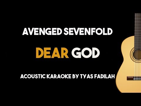 Avenged Sevenfold - Dear God (Acoustic Guitar Karaoke Backing Track with Lyrics)
