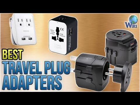10 Best Travel Plug Adapters 2018