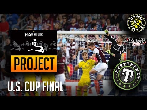 FM18 Columbus Crew Project (6) - US Cup Final | Football Manager 2018