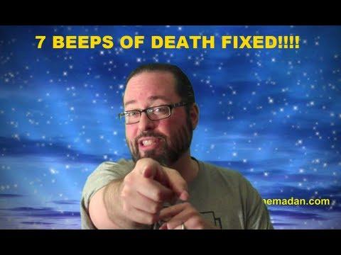 Dell Laptop 7 Beeps Error Fix That WORKS!!!!! Please, please, please read disclaimer!