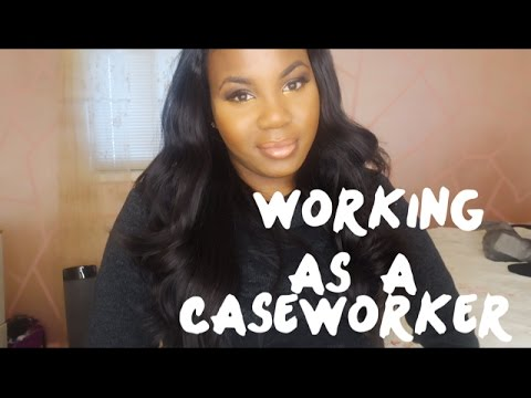 Working as a Caseworker