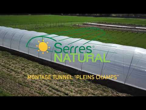Montage Tunnel Plein Champs Serres Natural Youtube