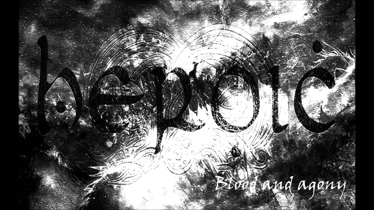 Download HEROIC - Blood and Agony - Album: Hordes (2014)