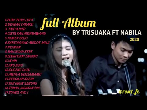 FULL ALBUM AKUSTIK BY TRI SUAKA FT NABILA TERBARU 2020.mp3