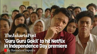 Guru Guru Gokil Coming To Netflix On Aug 17 Entertainment The Jakarta Post