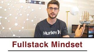 Das Fullstack Mindset von erfolgreichen Unternehmern