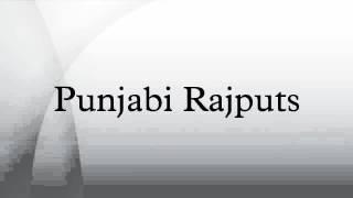 Punjabi Rajputs