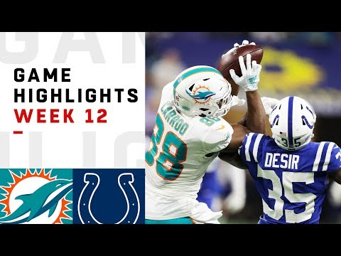 Dolphins vs. Colts Week 12 Highlights | NFL 2018