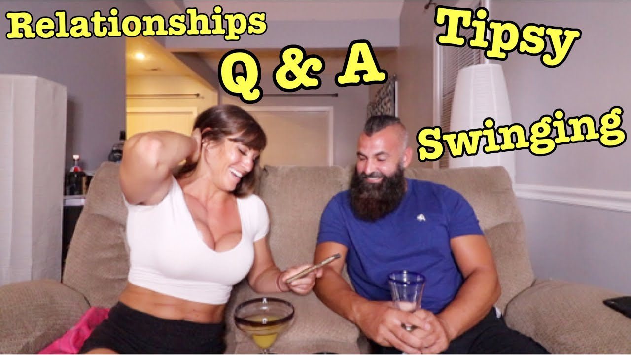 Relationship Q&A (Tipsy Edition) Answering your Questions!