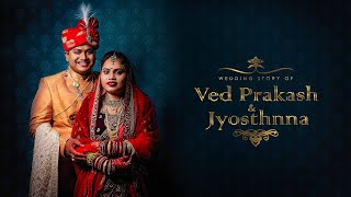 Wedding Story of Ved Prakash & Jyosthnna | Dark Pixel Photography | Dark Pixel Memories