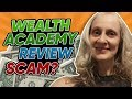 Wealth Academy Review - Legit or Scam Clickbank Product?
