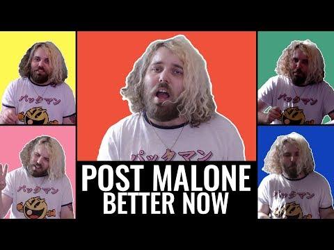 ♪ Post Malone - Better Now (Acapella...