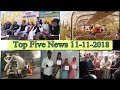 Top Five News Bulletin 11-11-2018
