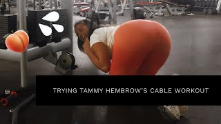 TRYING TAMMY HEMBROW'S FULL BODY CABLE WORKOUT | TESTING INFLUENCER WORKOUTS