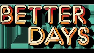 Play Better Days
