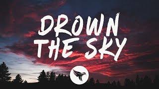 William Black - Drown The Sky (Lyrics) ft. RØRY