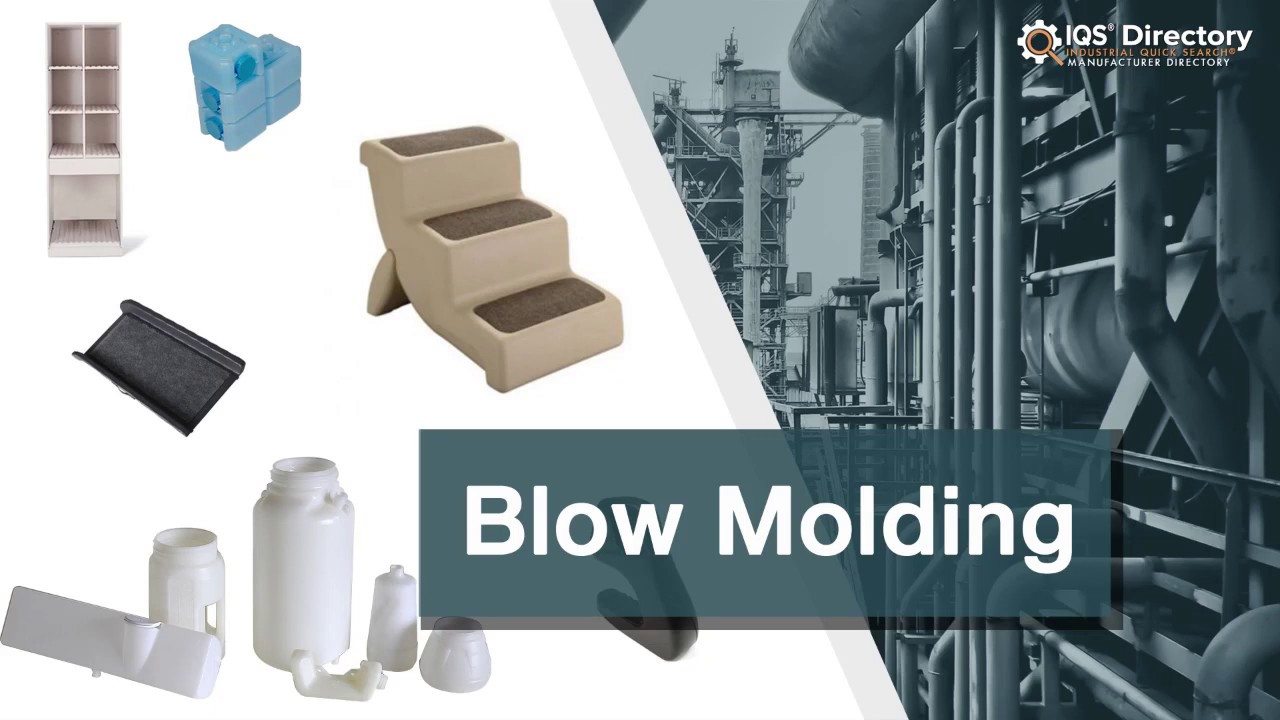 Blow Molding Suppliers | IQS Directory