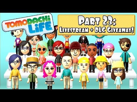 Tomodachi Life 3DS - LIVESTREAM Part 23: DLC Giveaway, Q&A, Omegle Meet-up & More!