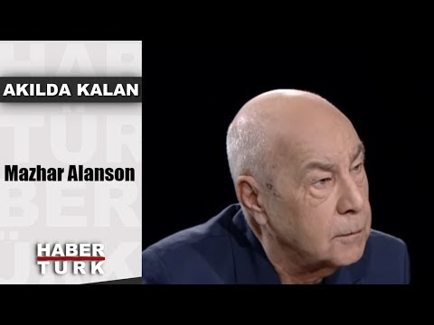 Akılda Kalan - 25 Eylül 2018 (Mazhar Alanson)