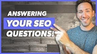 Search Engine Optimization Q&A Session