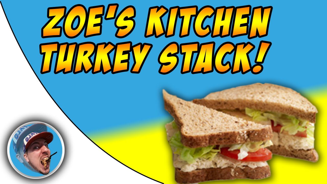 Zoe\'s Kitchen Turkey Stack! - Food Review! - YouTube