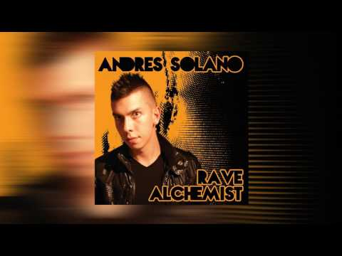 Rave Alchemist The Album | Andres Solano | Progressive House | Deep Progression