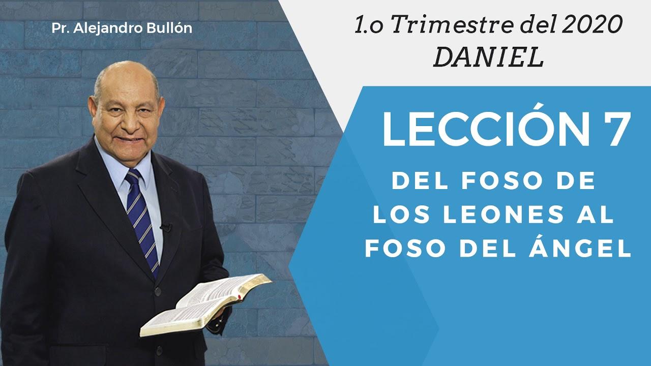 Repaso general leccion 7 - Del foso de los leones al foso del angel | Pr Alejandro Bullon