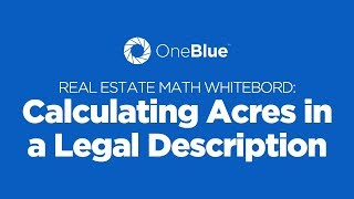 Calculating the Number of Acres in a Legal Description - a Real Estate Math Whiteboard
