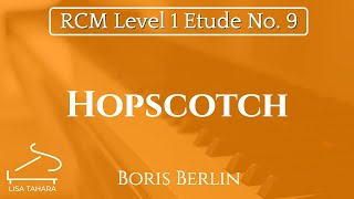Hopscotch by Boris Berlin (RCM Level 1 Etude - 2015 Piano Celebration Series)