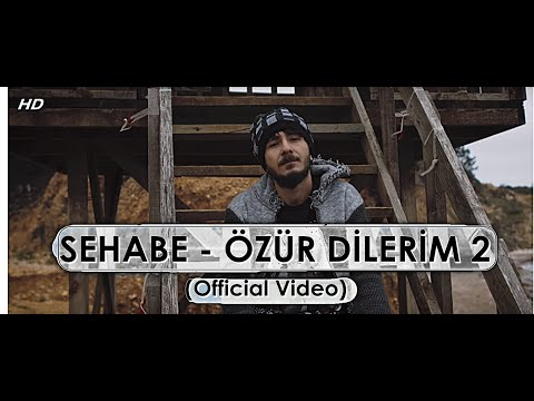 Sehabe - Özür Dilerim 2 (Official Video)
