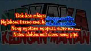 NDX A.K.A Kelingan Mantan - Lirik