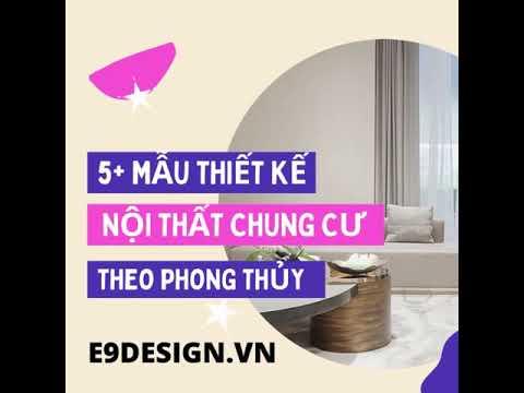 Chiêm ngưỡng 5+ mẫu thiết kế nội thất chung cư theo phong thủy xuất sắc nhất