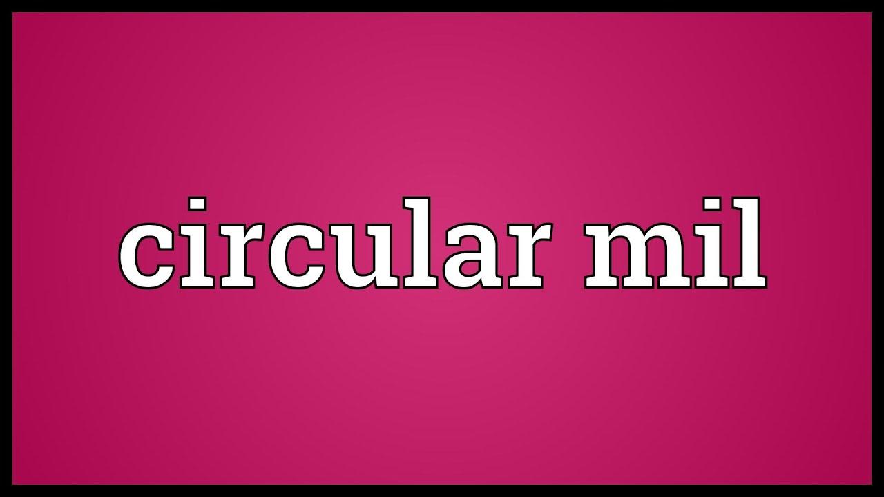 Circular mil Meaning